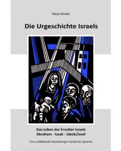 Die Urgeschichte Israels