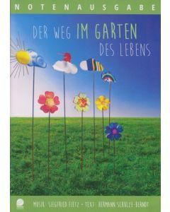 Der Weg im Garten des Lebens - Liederheft