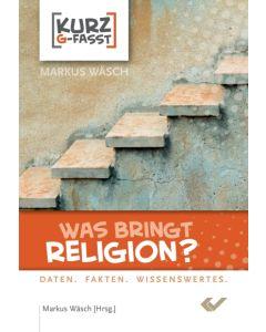 Was bringt Religion?
