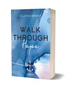 Walk through Hope