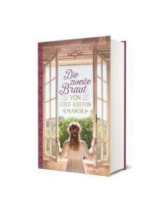 ARTIKELNUMMER: 193761000  ISBN/EAN: 9783765537615 Die zweite Braut von Cold Ashton Manor Ingrid Kretz CB-Buchshop 3D Cover