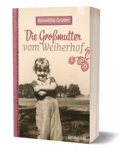 Roswitha Gruber - Die Großmutter vom Weiherhof