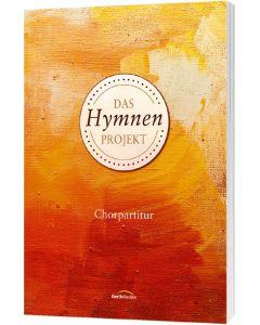 Das Hymnen-Projekt - Chorpartitur, Hans Werner Scharnowski (Hrsg.), Christian Schnarr (Hrsg.)