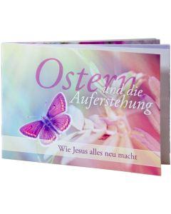 Ostern und die Auferstehung