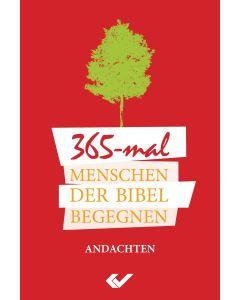 365-mal Menschen der Bibel begegnen