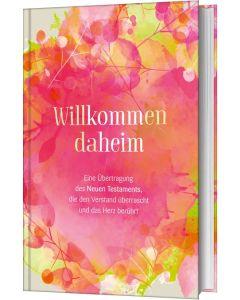 Willkommen daheim - Pink Edition