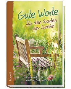Gute Worte für den Garten der Seele