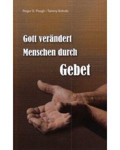 Gott verändert Menschen durch Gebet