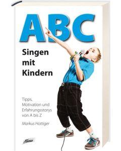 ABC - Singen mit Kindern, Markus Hottiger