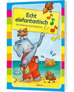 Echt elefantastisch - Liederbuch, Hella Heizmann