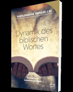 Dynamik des biblischen Wortes