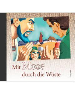 Mit Mose durch die Wüste