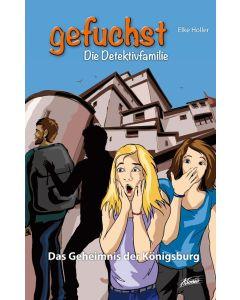 Gefuchst - Das Geheimnis der Königsburg (1)