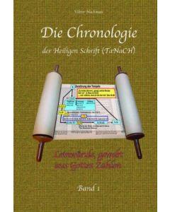 Die Chronologie der Heiligen Schrift - Band 1