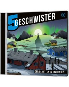 Fünf Geschwister - Der Schatten im ewigen Eis (19)