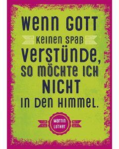 Postkarten: Wenn Gott keinen Spaß verstünde, - 12 Stück
