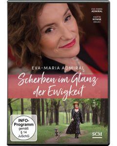 Eva-Maria Admiral: Scherben im Glanz der Ewigkeit
