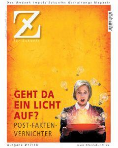 Z17/18 - Das Umdenk Impuls Zukunfts Gestaltungs Magazin