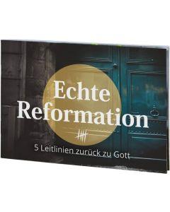 Echte Reformation