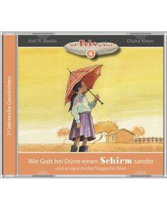 Wie Gott bei Dürre einen Schirm sandte (4) - MP3 Hörbuch, Joel R. Beeke, Diana Kleyn