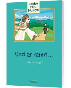 Und er rennt ... - Arbeitsheft, Peter Menger