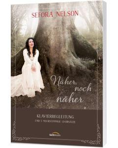 Näher, noch näher - Songbook, Sefora Nelson