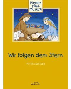 Wir folgen dem Stern - Arbeitsheft, Peter Menger