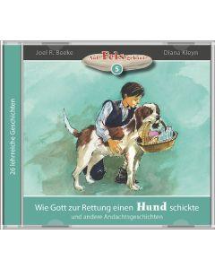 Wie Gott zur Rettung einen Hund schickte (5) - MP3 Hörbuch, Joel R. Beeke, Diana Kleyn