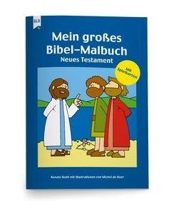 Mein großes Bibel-Malbuch - Neues Testament