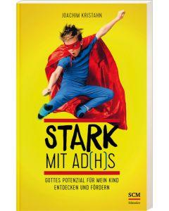 Stark mit AD(H)S