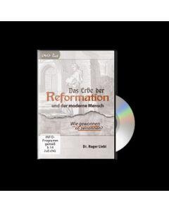Das Erbe der Reformation und der moderne Mensch