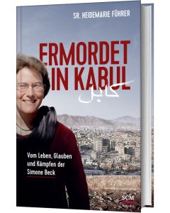 Ermordet in Kabul - Heidemarie Führer | CB-Buchshop