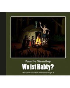 Familie Streatley - Wo ist Habty?