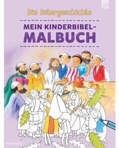 Die Ostergeschichte - Mein Kinderbibel-Malbuch
