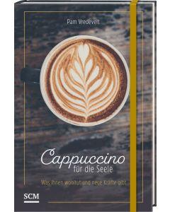 Cappuccino für die Seele