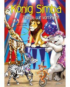 König Simba - Zirkus, wir kommen!