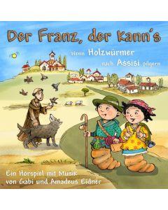 Der Franz, der kann's - Hörspiel