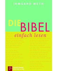 Die Bibel einfach lesen - Taschenbuch