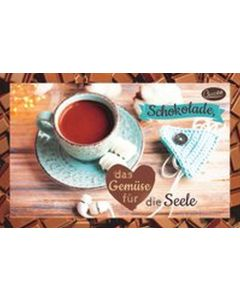 Schokokarte - Schokolade, das Gemüse für die Seele