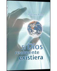 Wenn Gott wirklich wäre - spanisch