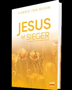 Jesus ist Sieger - Corrie ten Boom | CB-Buchshop