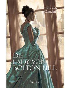 ARTIKELNUMMER: 332044000  ISBN/EAN: 9783963620447 Die Lady von Bolton Hill Julian Müller (Übersetzer), Elizabeth Camden (Autor) CB-Buchshop