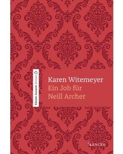 ARTIKELNUMMER: 332050000  ISBN/EAN: 9783963620508 Ein Job für Neill Archer Rebekka Jilg (Übersetzer), Karen Witemeyer (Autor) CB-Buchshop