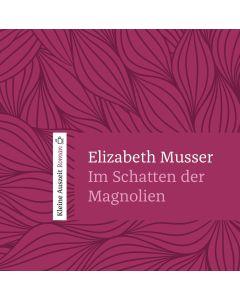 Im Schatten der Magnolien - Hörbuch MP3
