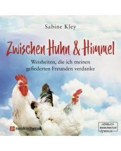 Zwischen Huhn und Himmel - Hörbuch