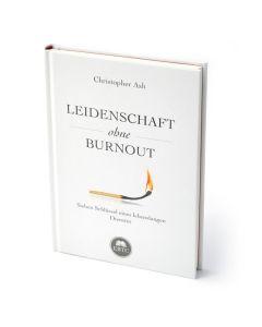 Leidenschaft ohne Burnout