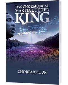 Das Chormusical Martin Luther King