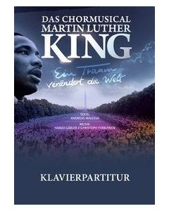 Das Chormusical Martin Luther King - Klavierpartitur