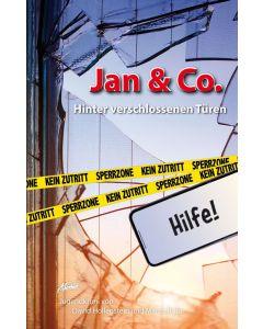 Jan & Co. - Hinter verschlossenen Türen