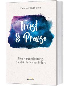 Trust & Praise